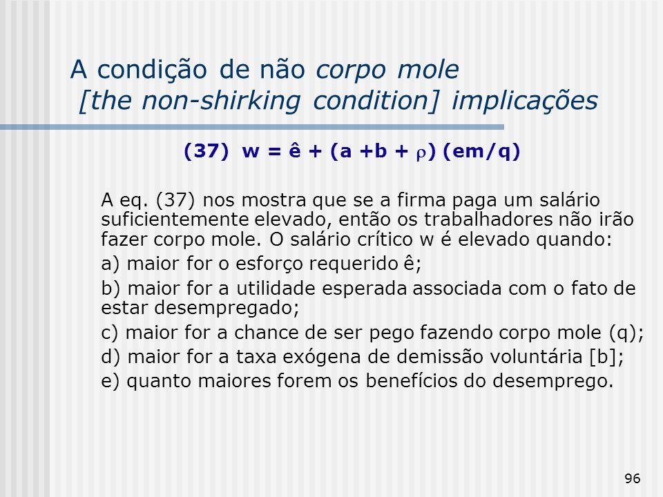 A condição de não corpo mole [the non-shirking condition] implicações